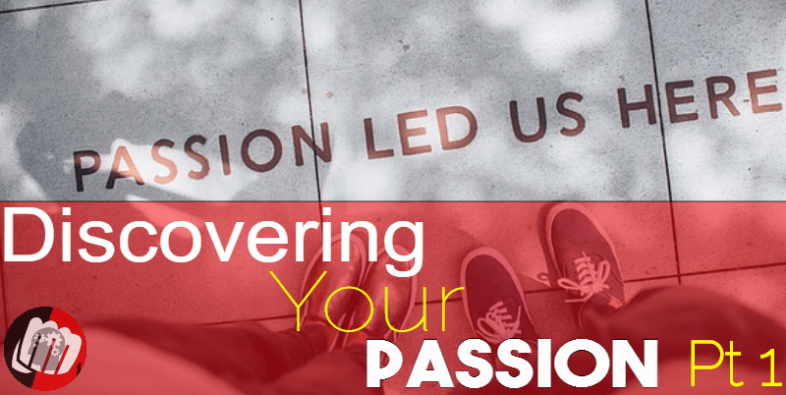 Discover Your Passion pt1