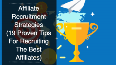 Affiliate Recruitment Strategies Blog Post