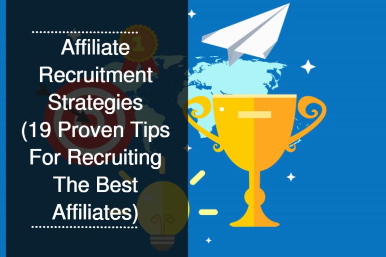 Affiliate Recruitment Strategies Blog Post