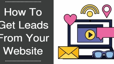 How To Get Leads From Your Website